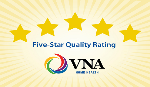 ANOTHER 5-STAR RATING FOR VNA HOME HEALTH