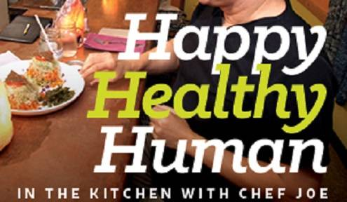In the kitchen with Chef Joe of Happy Healthy Human