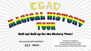 EGAD LAUNCHES HISTORIC AUDIO TOUR ON SATURDAY NOVEMBER 3.  ROLL UP FOR THE MAGICAL HISTORY TOUR!